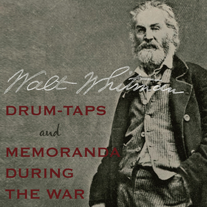 Drum-taps-and-memoranda-during-the-war-unabridged-audiobook
