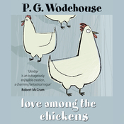Love Among the Chickens (Unabridged) audiobook download