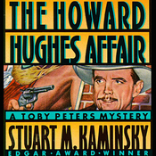 The Howard Hughes Affair: A Toby Peters Mystery (Unabridged) audiobook download