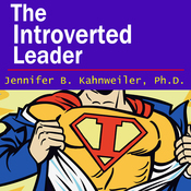 The Introverted Leader: Building on Your Quiet Strength (Unabridged) audiobook download