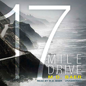 17 Mile Drive (Unabridged) audiobook download
