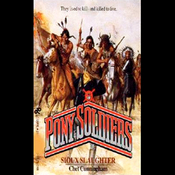 Sioux Slaughter: Pony Soldiers, Book 6 (Unabridged) audiobook download