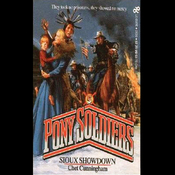 Sioux Showdown: Pony Soldiers, Book 5 (Unabridged) audiobook download