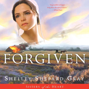 Forgiven: Sisters of the Heart, Book 3 (Unabridged) audiobook download