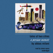 Tales of Two Cities: A Persian Memoir (Unabridged) audiobook download