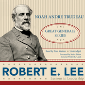 Robert E. Lee: Lessons in Leadership (Unabridged) audiobook download