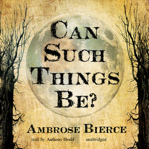 Can-such-things-be-unabridged-audiobook