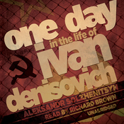 One Day in the Life of Ivan Denisovich (Unabridged) audiobook download
