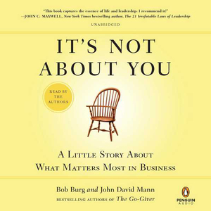Its-not-about-you-a-little-story-about-what-matters-most-in-business-unabridged-audiobook