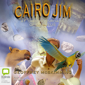 Cairo Jim at the Crossroads of Orpheus (Unabridged) audiobook download