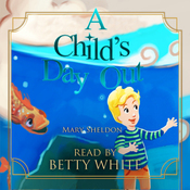 A Child's Day Out (Unabridged) audiobook download