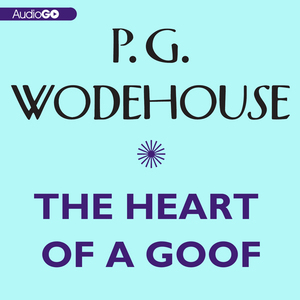 The-heart-of-a-goof-unabridged-audiobook-2