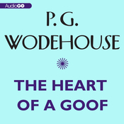 The Heart of a Goof (Unabridged) audiobook download