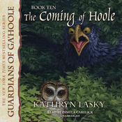The Coming of Hoole: Guardians of Ga'Hoole, Book 10 (Unabridged) audiobook download