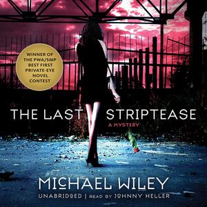 The-last-striptease-the-joseph-kozmarski-series-book-1-unabridged-audiobook