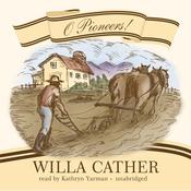 O Pioneers! (Unabridged) audiobook download