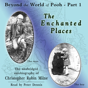 The Enchanted Places: Beyond the World of Pooh, Part 1 (Unabridged) audiobook download