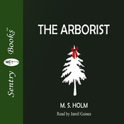 The Arborist (Unabridged) audiobook download