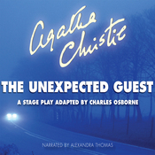 The Unexpected Guest: A Stage Play Adapted by Charles Osborne (Unabridged) audiobook download