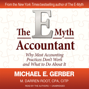 The-e-myth-accountant-why-most-accounting-practices-dont-work-and-what-to-do-about-it-unabridged-audiobook