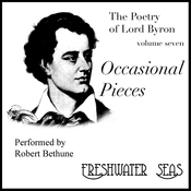 The Poetry of Lord Byron, Volume VII: Occasional Pieces (Unabridged) audiobook download