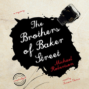 The Brothers of Baker Street: The Baker Street Mysteries, Book 2 (Unabridged) audiobook download