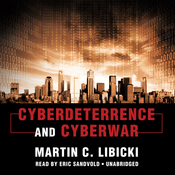 Cyberdeterrence and Cyberwar (Unabridged) audiobook download