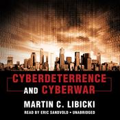 Cyberdeterrence and Cyberwar (Unabridged) audiobook download