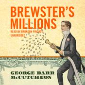 Brewster's Millions (Unabridged) audiobook download