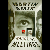 House of Meetings (Unabridged) audiobook download