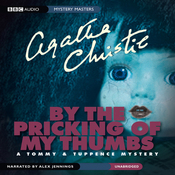 By the Pricking of My Thumbs: A Tommy & Tuppence Mystery (Unabridged) audiobook download