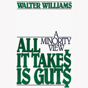 All It Takes Is Guts: A Minority View (Unabridged) audiobook download