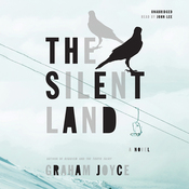 The Silent Land: A Novel (Unabridged) audiobook download
