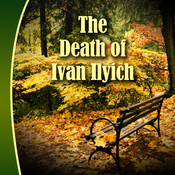 The Death of Ivan Ilyich (Unabridged) audiobook download