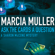 Ask the Cards a Question: Sharon McCone #2 (Unabridged) audiobook download