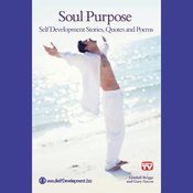 Soul Purpose: Stories, Quotes & Poems (Unabridged) audiobook download