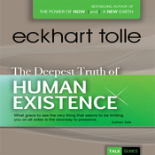 The Deepest Truth of Human Existence audiobook download