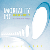 Immortality, Inc. (Unabridged) audiobook download