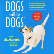 Dogs Will be Dogs: A Simple, Effective Audio Guide to Solving Common Dog Behavior Problems (Unabridged) audiobook download