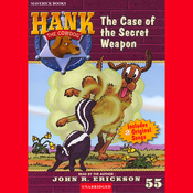 The Case of the Secret Weapon: Hank the Cowdog (Unabridged) audiobook download