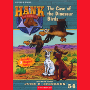 The Case of the Dinosaur Birds: Hank the Cowdog (Unabridged) audiobook download