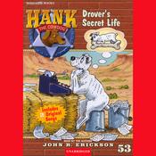 Drover's Secret Life: Hank the Cowdog (Unabridged) audiobook download