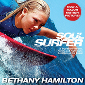 Soul Surfer: A True Story of Faith, Family, and Fighting to Get Back on the Board (Unabridged) audiobook download