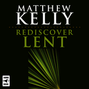 Rediscover Lent (Unabridged) audiobook download