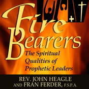 Fire-Bearers: The Spiritual Qualities of Prophetic Leaders (Unabridged) audiobook download