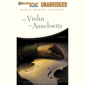 The Violin of Auschwitz: A Novel (Unabridged) audiobook download