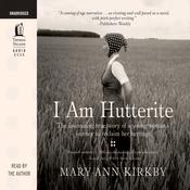 I Am Hutterite (Unabridged) audiobook download