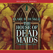 House of Dead Maids (Unabridged) audiobook download
