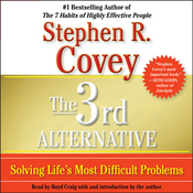 The 3rd Alternative: Solving Life's Most Difficult Problems audiobook download