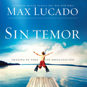 Sin Temor [Without Fear]: Imagina tu vida sin preocupacion (Unabridged) audiobook download